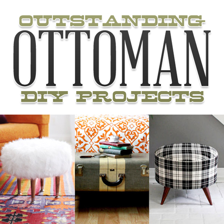 Outstanding Ottoman DIY Projects