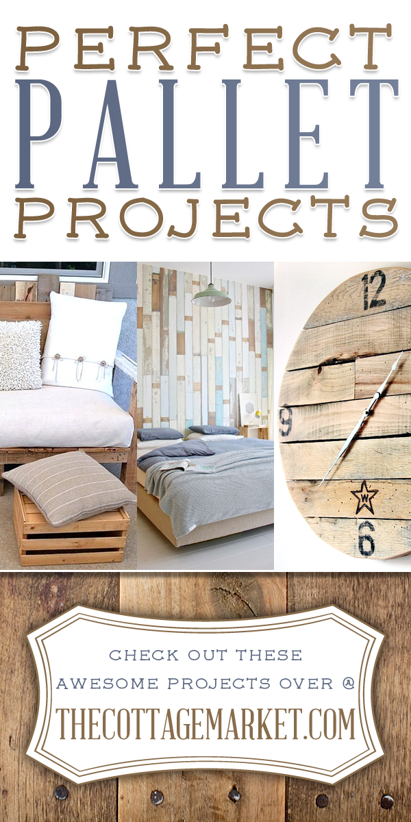Perfect Pallet Projects The Cottage Market