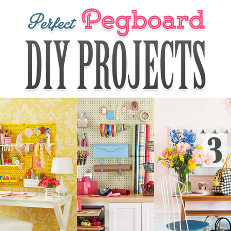 Perfect Pegboard DIY Projects