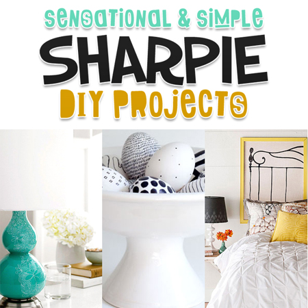 Sensational and Simple Sharpie DIY Projects