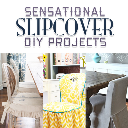 Sensational Slipcover DIY Projects {How to make Slipcovers}