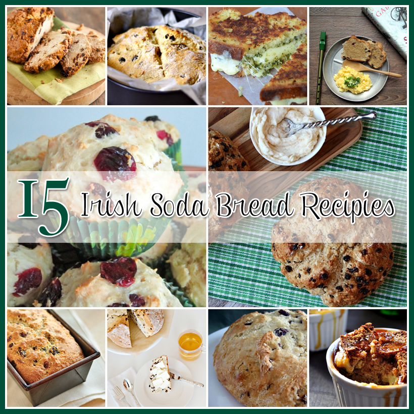 15 Delicious Irish Soda Bread Recipes and a Free Graphic
