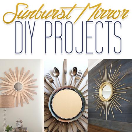 Sunburst Mirror DIY Projects - The Cottage Market
