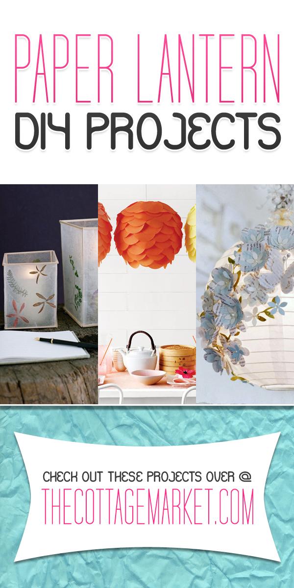 Paper Lantern DIY Projects