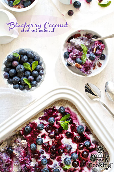 Family Fresh Cooking...Blueberry-Coconut Baked Steel Cut Oatmeal