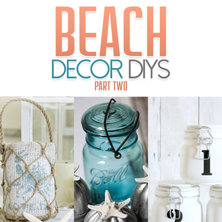 beach decor diys part two - Diy Beach Decor