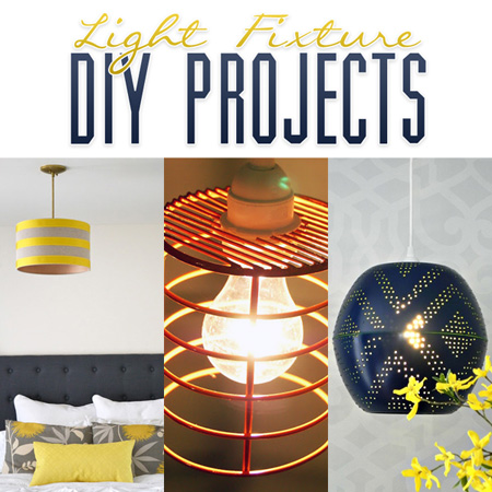 Light Fixture DIY Projects