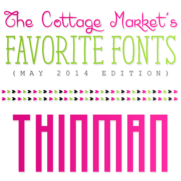 Free Fonts The Cottage Market's May Favorites