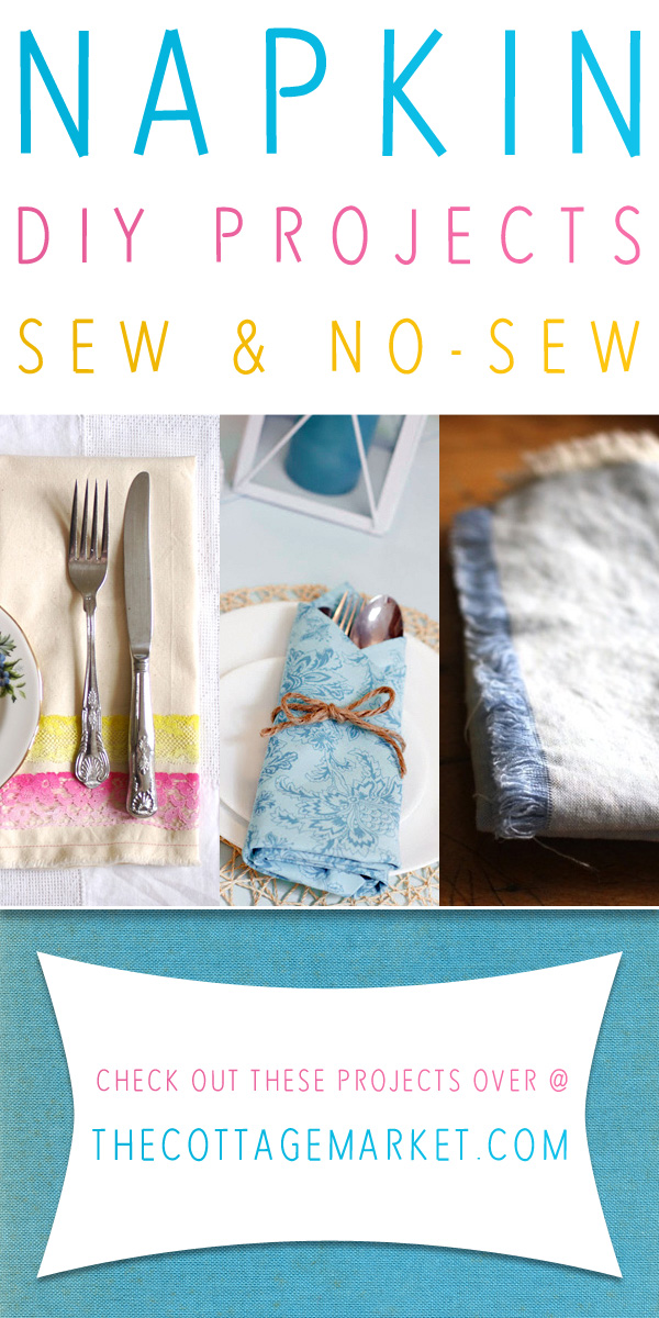 Cloth Napkin DIY Projects Sew & No Sew - The Cottage Market