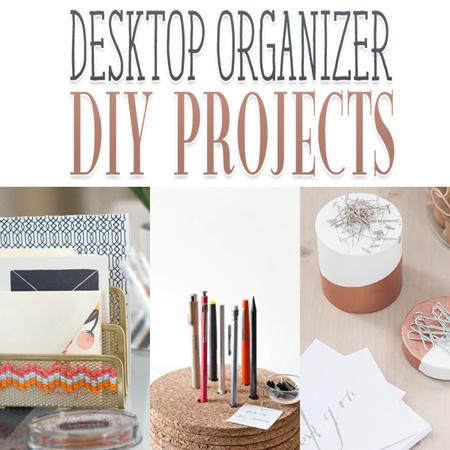 Desktop Organizer DIY Projects