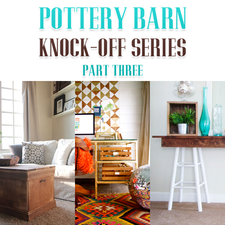 Pottery Barn Knock Off Series Part Three The Cottage Market