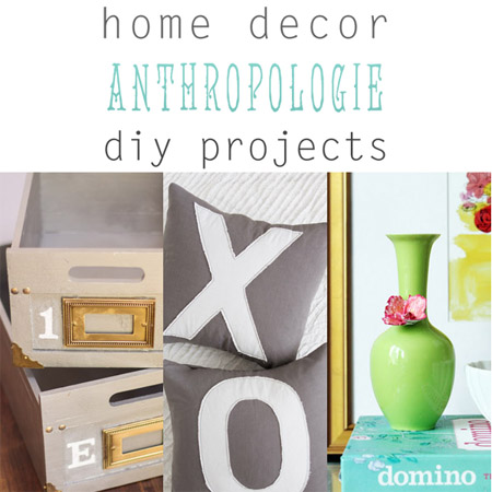 Home decor anthropologie diy projects the cottage market for Home decorating like anthropologie
