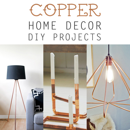 Copper Home Decor DIY Projects