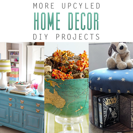 More Upcycled Home Decor DIY Projects