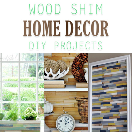 Wood Shim Home Decor Diy Projects The Cottage Market