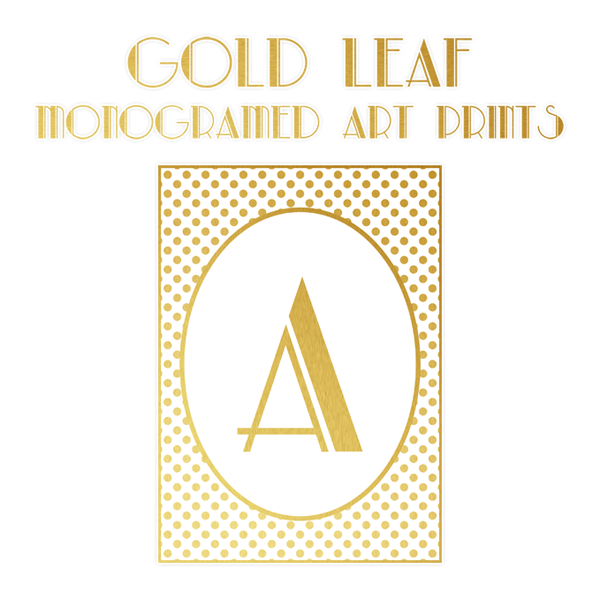 FREE Printable Gold Leaf Monogram Art Prints