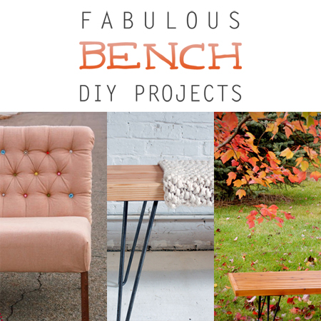 Fabulous Bench DIY Projects