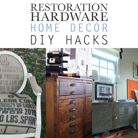 Restoration hardware home decor diy hacks the cottage market for Home hardware home designs