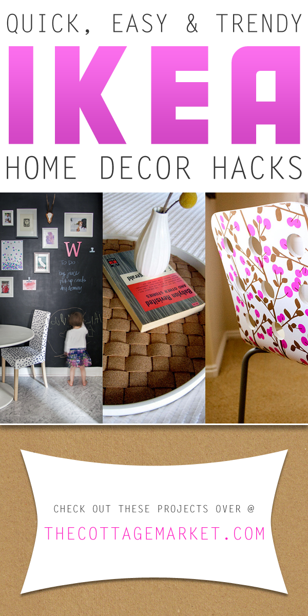 Quick easy and trendy home decor ikea hacks the cottage for Home decor hacks