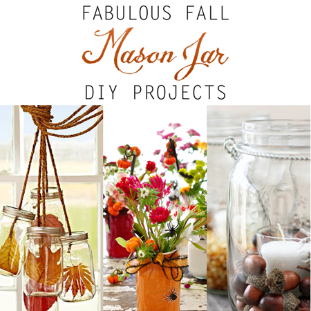 Fabulous Fall Mason Jar DIY Projects