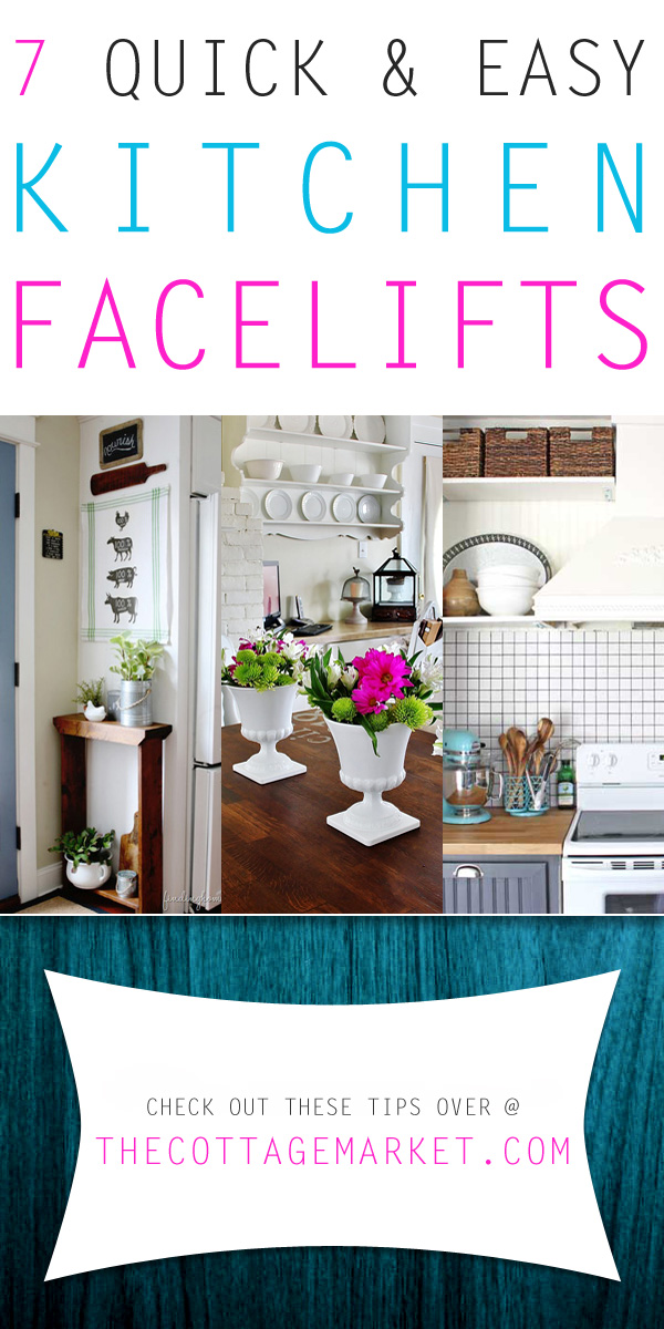 7 Quick And Easy Kitchen Facelifts