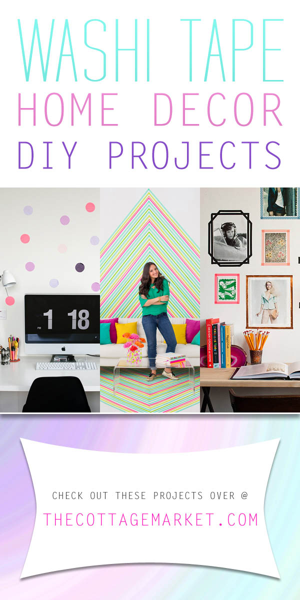 washi tape home decor diy projects the cottage market