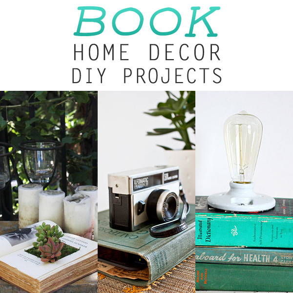 Book Home Decor DIY Projects