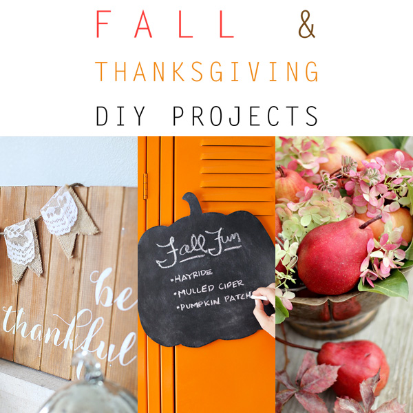 Fall and Thanksgiving DIY Projects