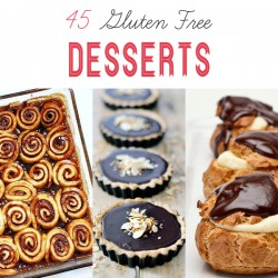 45 Gluten Free Desserts