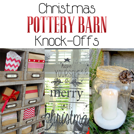 Christmas Pottery Barn Knock-Offs