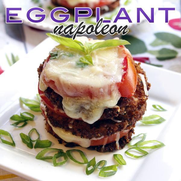 Eggplant Napoleons {Eggplant Parm Stackers}