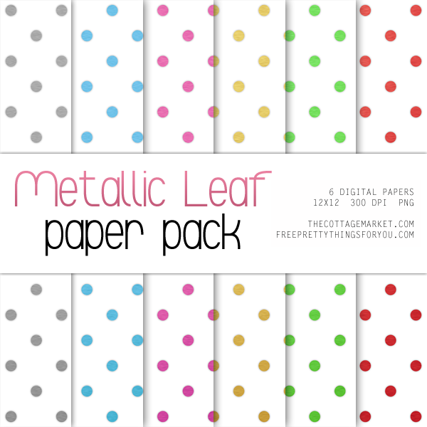 TCM&FPTFY-Metallic-Papers-dots