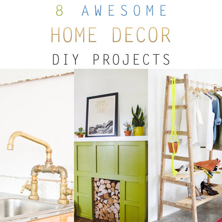 8 Awesome Home Decor DIY Projects