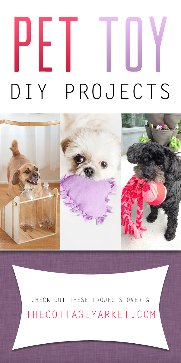 Pet Toy Diy Projects The Cottage Market
