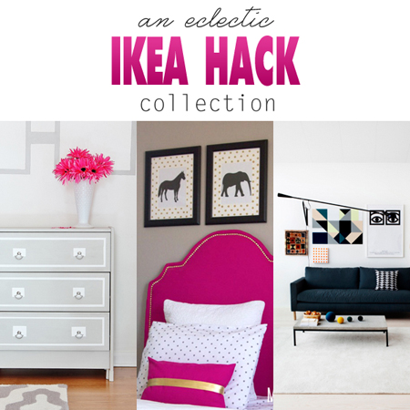 An Eclectic Ikea Hack Collection
