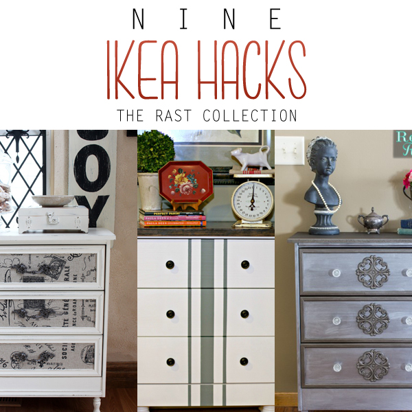9 IKEA Hacks The Rast Collection