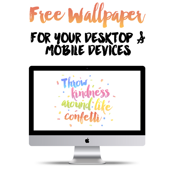 FREE Desktop Wallpaper & for Mobile Devices {February 2015}