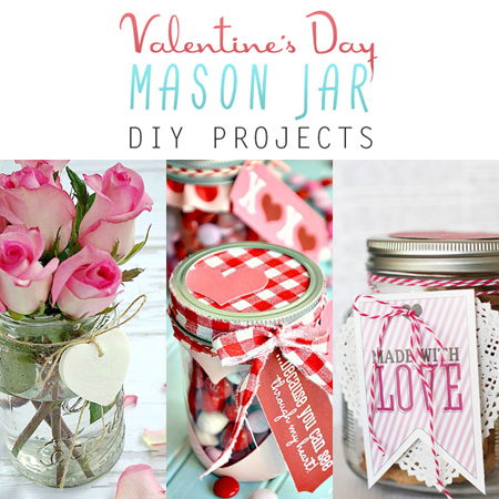 Valentine's Day Mason Jar DIY Projects