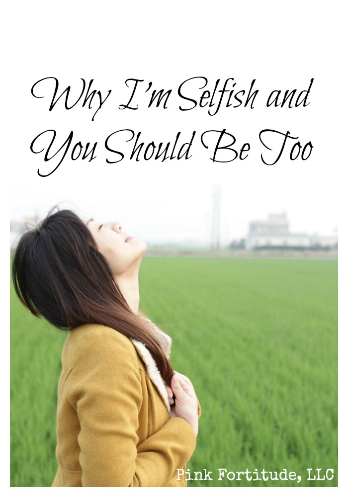 Why-Im-Selfish-and-You-Should-Be-Too-by-coconutheadsurvivalguide.com_