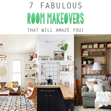 7 Fabulous Room Makeovers