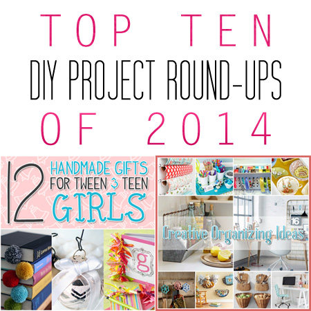 Top Ten DIY Project Round-ups of 2014