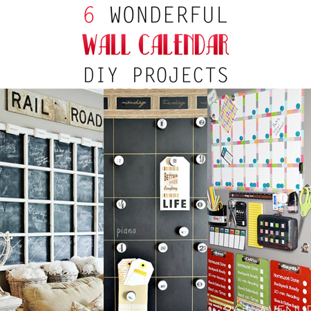 6 Wonderful Diy Wall Calendar Projects The Cotteage Market