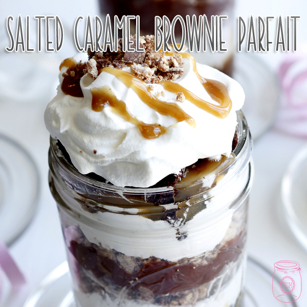 Salted Caramel Brownie Parfait in a Jar