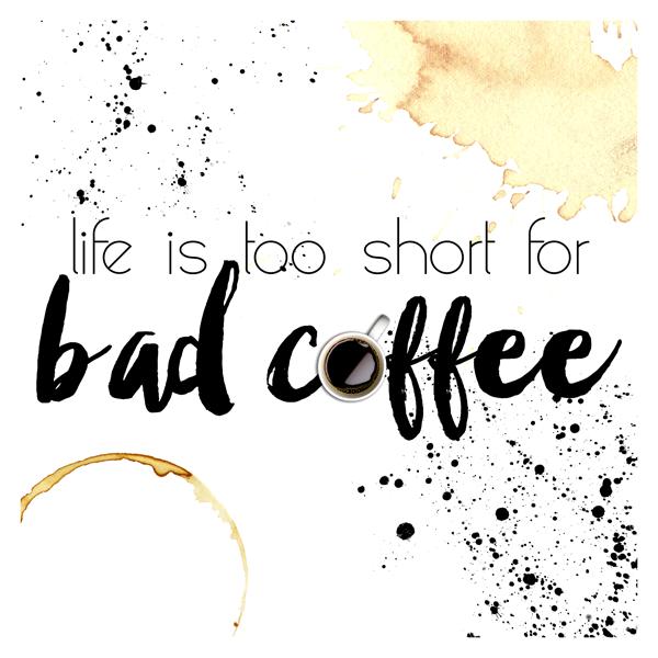 TCM&TSCC-COFFEEPRINTABLE-LifeisTooShort-Preview
