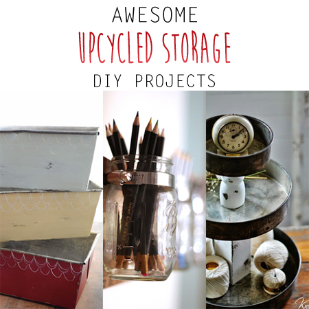 Awesome Upcycled Storage DIY Projects