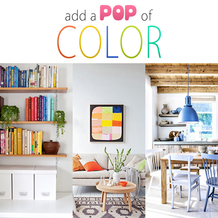 Add a Pop of Color Ideas
