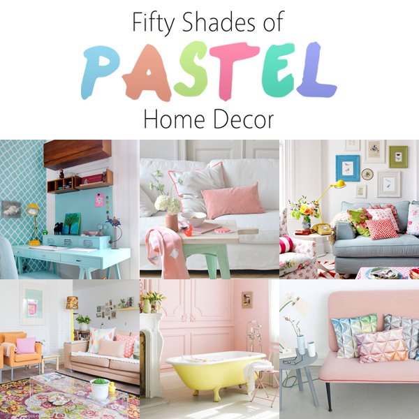 50 Shades of Pastel Home Decor