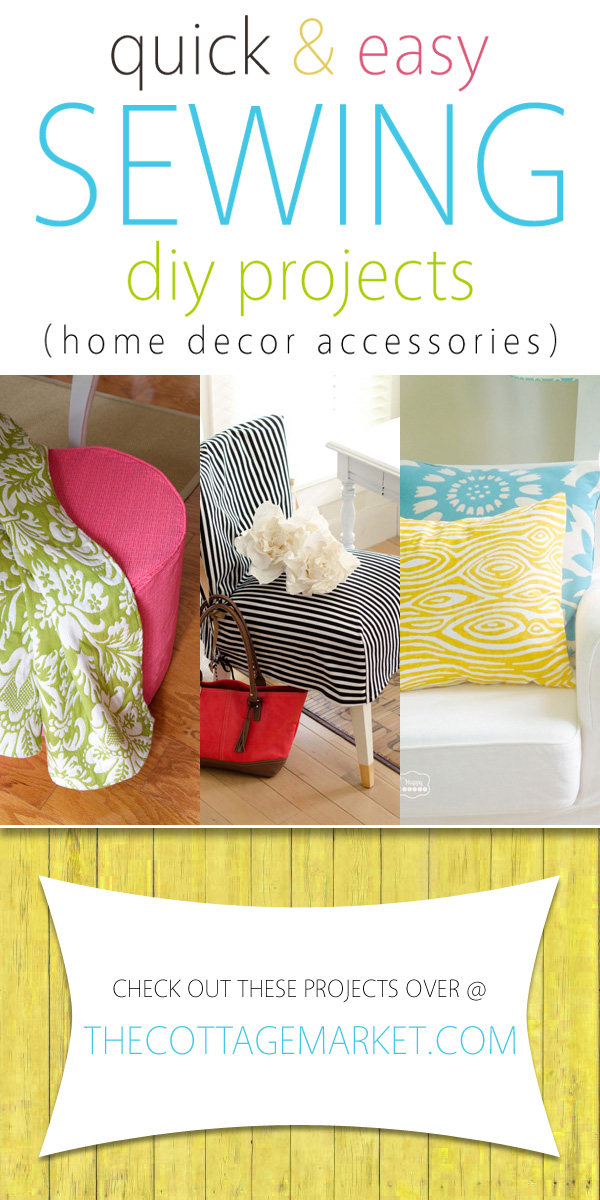 Quick and easy sewing diy projects home decor accessories for Decor quick