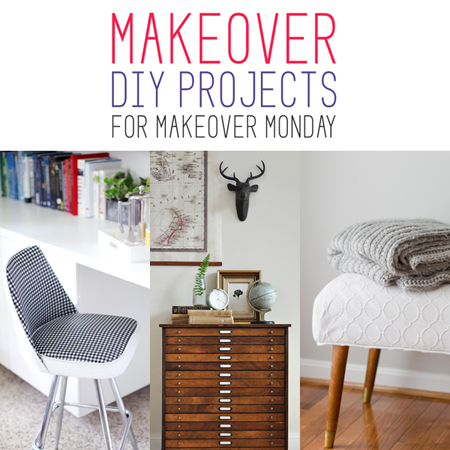 Makeover DIY Projects for Makeover Monday