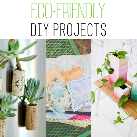 Eco-Friendly DIY Projects